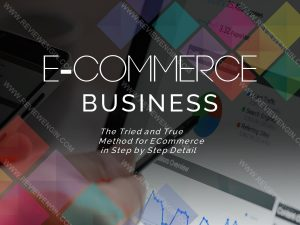 The Tried and True Method for ECommerce in Step by Step Detail