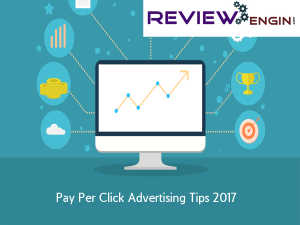 Pay Per Click Advertising Tips 2017