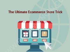 The Ultimate Ecommerce Site Trick