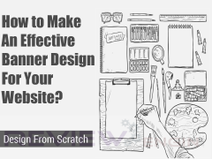 How to Make An Effective Banner Design For Your Website