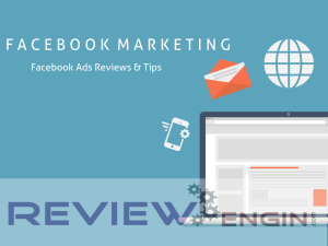 Facebook Ads Reviews & Tips