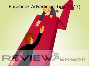 Facebook Advertising Tips (2017)