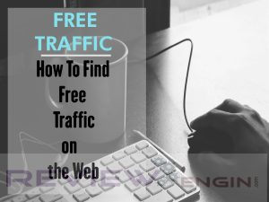 How To Find Free Traffic on the Web