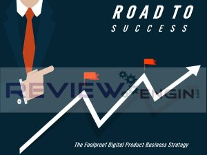 The Foolproof Digital Product Business Strategy