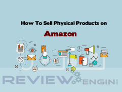 How To Sell Physical Products on Amazon