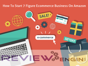 How To Start 7 Figure Ecommerce Business On Amazon