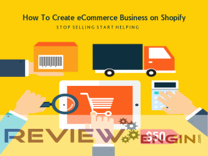 How To Create eCommerce Business on Shopify