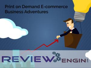 Print on Demand E-commerce Business Adventures
