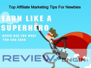 Top Affiliate Marketing Tips For Newbies