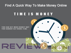 Find A Quick Way To Make Money Online