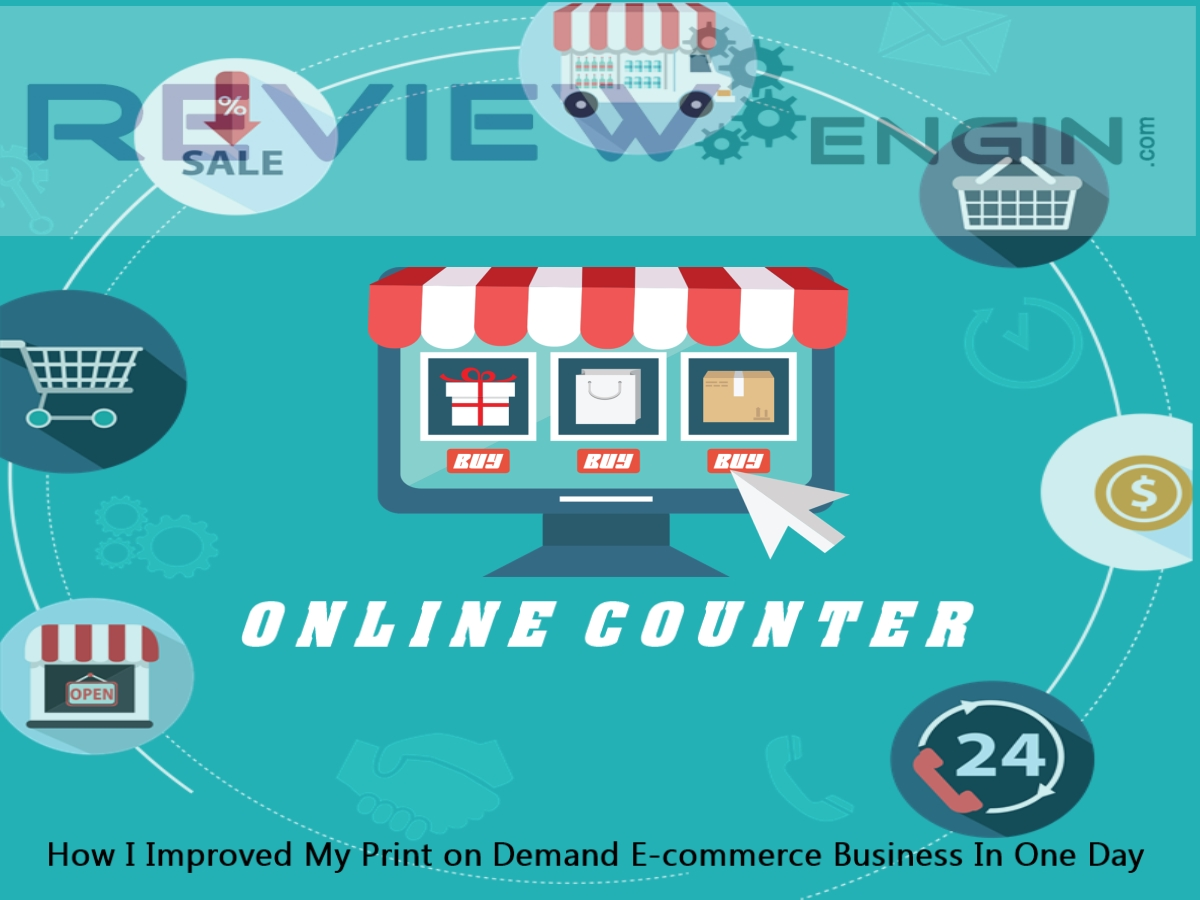 How I Improved My Print on Demand E-commerce Business In One Day