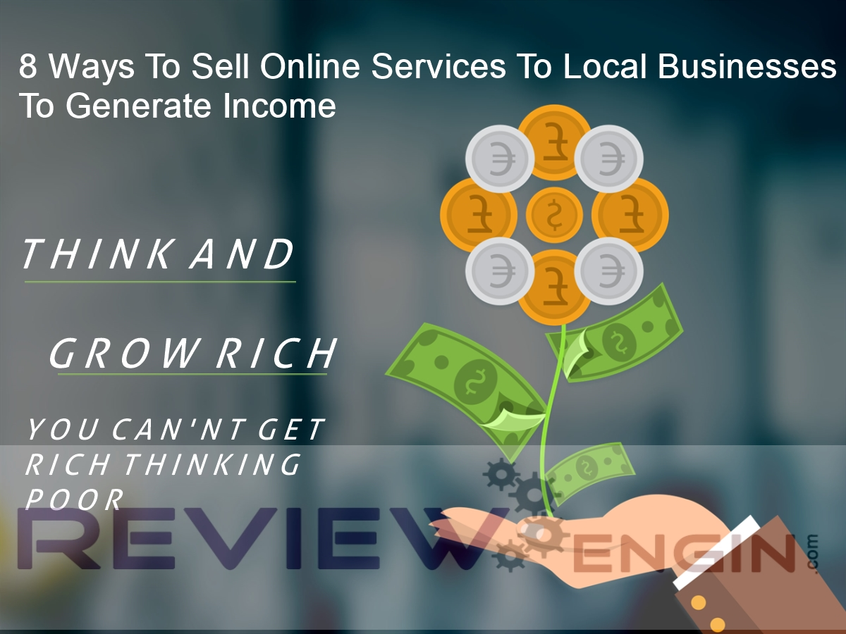 8 Ways To Sell Online Services To Local Businesses To Generate Income