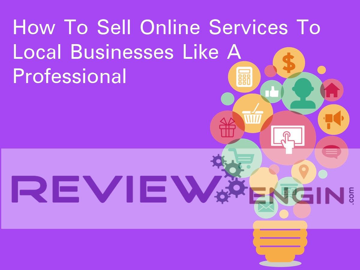 How To Sell Online Services To Local Businesses