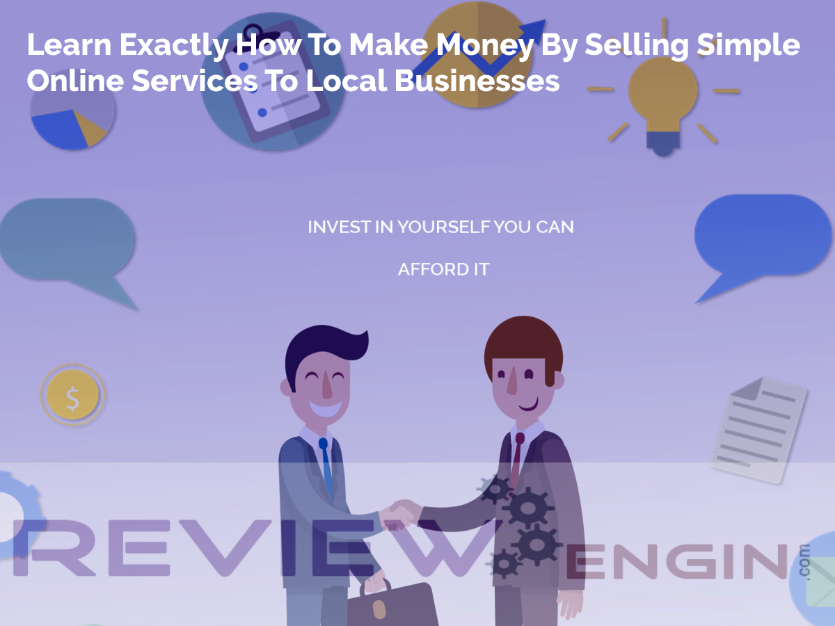 Make Money By Selling Simple Online Services To Local Businesses