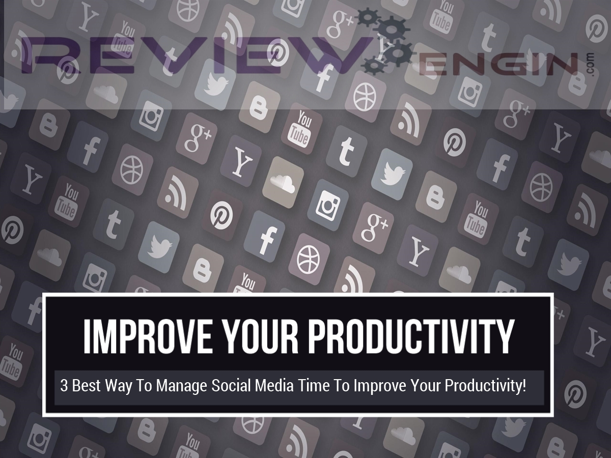 Social Media Time To Improve Your Productivity