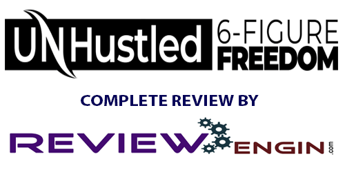 UnHustled 6 Figure Freedom Review